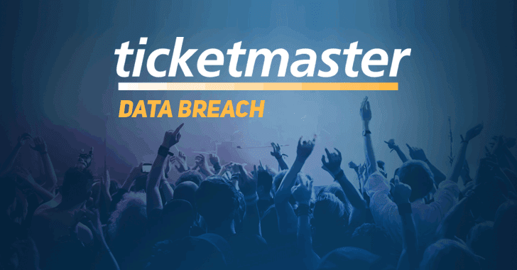 Ticketmaster Suffers Security Breach – Personal and Payment Data Stolen